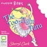The Too-Tight Tutu: Aussie Bites (Unabridged) Audiobook, by Sherryl Clark
