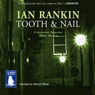 Tooth and Nail (Unabridged) Audiobook, by Ian Rankin