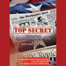 Top Secret : The Battle for the Pentagon Papers: 2008 Tour Edition (Dramatized) Audiobook, by Geoffrey Cowan