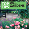 Top Tips for Small Gardens, by Tom Petherick