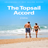 The Topsail Accord (Unabridged) Audiobook, by J. T. Kalnay