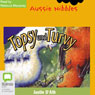 Topsy and Turvy: Aussie Nibbles (Unabridged), by Justin D'Ath