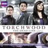 Torchwood: The Dead Line (Unabridged) Audiobook, by Phil Ford