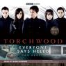 Torchwood: Everyone Says Hello (Unabridged), by Dan Abnett
