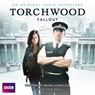 Torchwood: Fallout Audiobook, by David Llewellyn