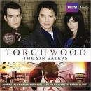 Torchwood: The Sin Eaters (Unabridged) Audiobook, by Brian Minchin