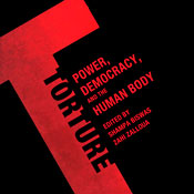 Torture: Power, Democracy, and the Human Body (Unabridged) Audiobook, by Shampa Biswas