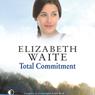 Total Commitment (Unabridged) Audiobook, by Elizabeth Waite