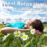 Total Relaxation Audiobook, by Darren Marks