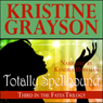 Totally Spellbound (Unabridged) Audiobook, by Kristine Grayson