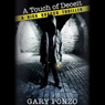 A Touch of Deceit: Nick Bracco, Book 1 (Unabridged), by Gary Ponzo