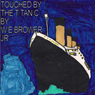 Touched by the Titanic (Unabridged), by W. E. Brower Jr.