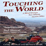 Touching The World: A Blind Woman, Two Wheels, 25000 Miles (Unabridged), by Cathy Birchall