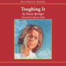 Toughing It (Unabridged), by Nancy Springer