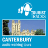 Tourist Tracks: Canterbury MP3 Walking Tours: Two audio-guided walks around Canterbury (Unabridged) Audiobook, by Tim Gillett