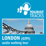 Tourist Tracks City of London MP3 Walking Tour: An Audio-guided Walking Tour (Unabridged) Audiobook, by Tim Gillett