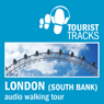 Tourist Tracks London South Bank MP3 Walking Tour: An Audio-guided Walking Tour (Unabridged), by Tim Gillett