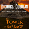 The Tower of Babbage: Galvanic Century (Unabridged) Audiobook, by Michael Coorlim
