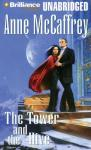 The Tower and the Hive (Unabridged), by Anne McCaffrey
