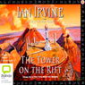 The Tower on the Rift: The View From the Mirror Quartet Book 2 (Unabridged) Audiobook, by Ian Irvine