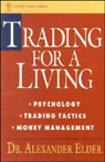Trading for a Living: Psychology, Trading Tactics, Money Management Audiobook, by Alexander Elder