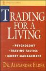 Trading for a Living: Psychology, Trading Tactics, Money Management, by Alexander Elder
