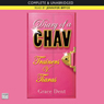 Trainers v. Tiaras: Diary of a Chav 1 (Unabridged) Audiobook, by Grace Dent
