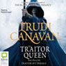 The Traitor Queen: The Traitor Spy Trilogy, Book 3 (Unabridged) Audiobook, by Trudi Canavan