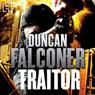 Traitor (Unabridged), by Duncan Falconer