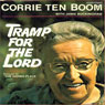 Tramp for the Lord (Unabridged) Audiobook, by Corrie ten Boom