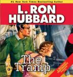 The Tramp (Unabridged) Audiobook, by L. Ron Hubbard