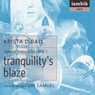 Tranquilitys Blaze: Book 1 of Tales of Tranquility (Unabridged) Audiobook, by Krista D. Ball