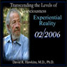 Transcending the Levels of Consciousness Series: Experiential Reality Audiobook, by David R. Hawkins