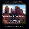 Transcending the Mind Series (Perception & Positionality) Audiobook, by David R. Hawkins
