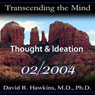 Transcending the Mind Series: Thought & Ideation Audiobook, by David R. Hawkins