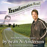 Transformation Road - My Trip to Over 500 Pounds and Back (Unabridged), by Sean A. Anderson