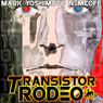 Transistor Rodeo (Unabridged) Audiobook, by Mark Yoshimoto Nemcoff