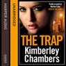 The Trap (Unabridged) Audiobook, by Kimberley Chambers
