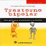 Trastorno Bipolar: Una Guia Para El Paciente y Su Familia (Spanish Edition) (Unabridged) Audiobook, by Georgina Romo