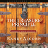 Treasure Principle: Unlocking the Secrets of Joyful Giving (Unabridged), by Randy Alcor