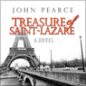 Treasure of Saint-Lazare (Unabridged), by John Pearce