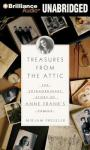 Treasures from the Attic: The Extraordinary Story of Anne Franks Family (Unabridged), by Mirjam Pressler