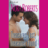 Treasures Lost, Treasures Found (Unabridged), by Nora Roberts