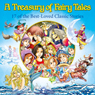 A Treasury of Fairy Tales: 17 of the Best-Loved Classic Stories (Classic Fairy Tales) (Unabridged) Audiobook, by Alex Fonteyn