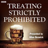 Treating Strictly Prohibited (Unabridged), by Mike Hally