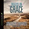 Treatise on Grace (Unabridged) Audiobook, by Jonathan Edwards