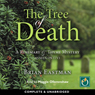 The Tree of Death (Unabridged) Audiobook, by Brian Eastman