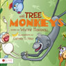 The Tree Monkeys (Unabridged) Audiobook, by Wynne Marshall