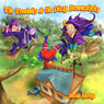 The Treebobs and the Dizzy Broomsticks (Unabridged) Audiobook, by Declan Harney