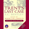 Trents Last Case, by E. C. Bentley